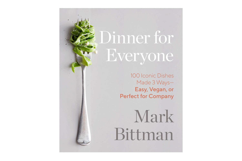 Mark Bittman's Dinner for Everyone